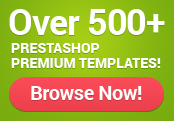 Over 800 PrestaShop premium templates! Browse now!